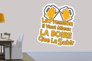 Sticker Cuisine La Pression Il Vaut Mieux La Boire Que La Subir